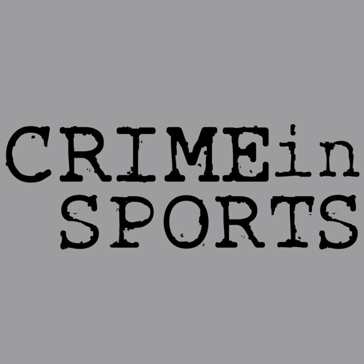 79d447c790 Crime in Sports by James Pietragallo   Jimmie Whisman on Apple Podcasts