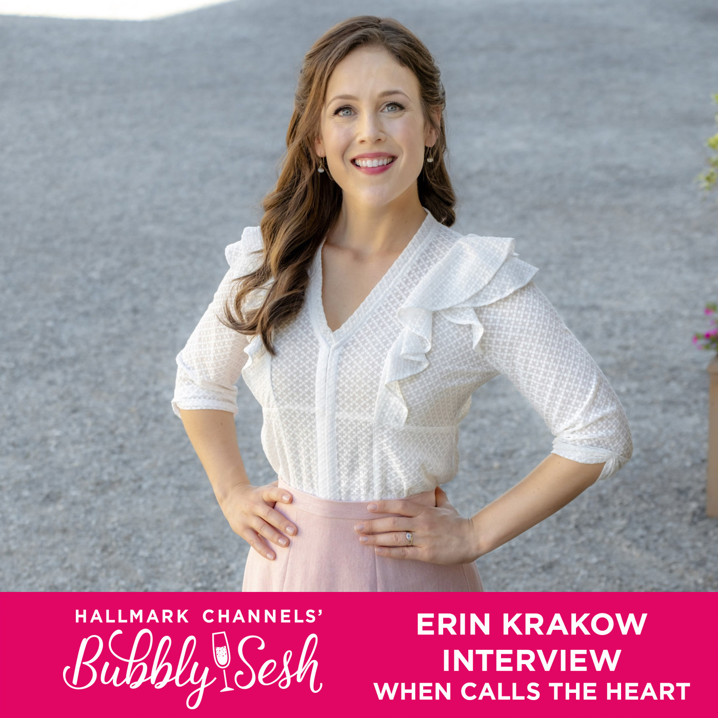 Erin Krakow Interview: When Calls the Heart | Hallmark Channels' Bubbly Sesh