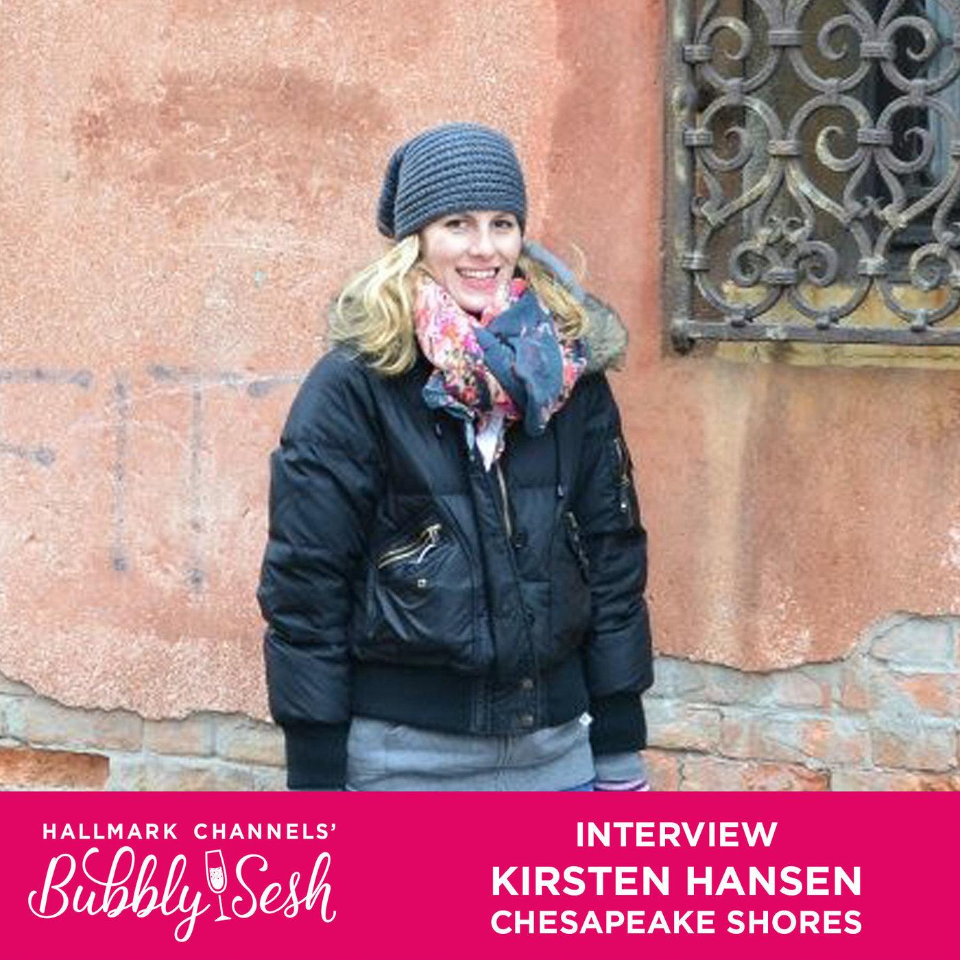 Kirsten Hansen Interview - Chesapeake Shores