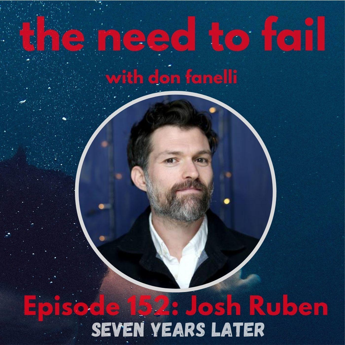 Seven Years Later: Josh Ruben