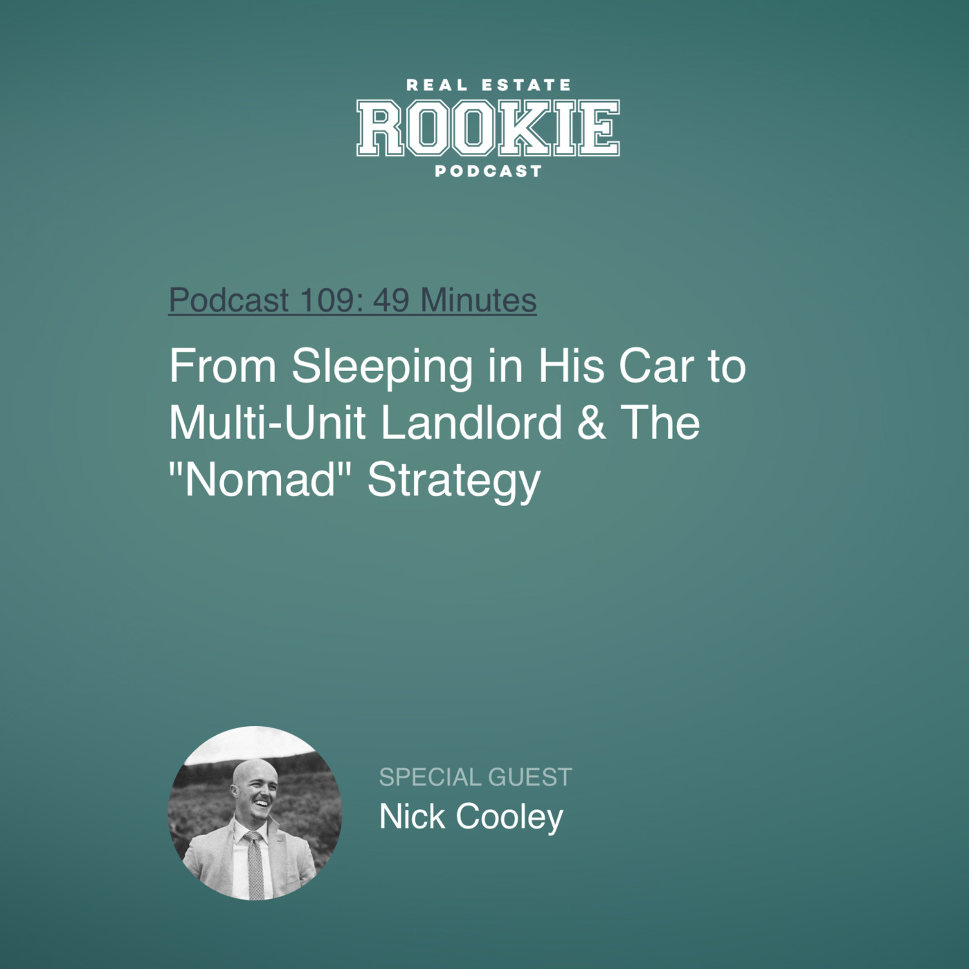 """From Sleeping in His Car to Multi-Unit Landlord & The """"Nomad"""" Strategy"""