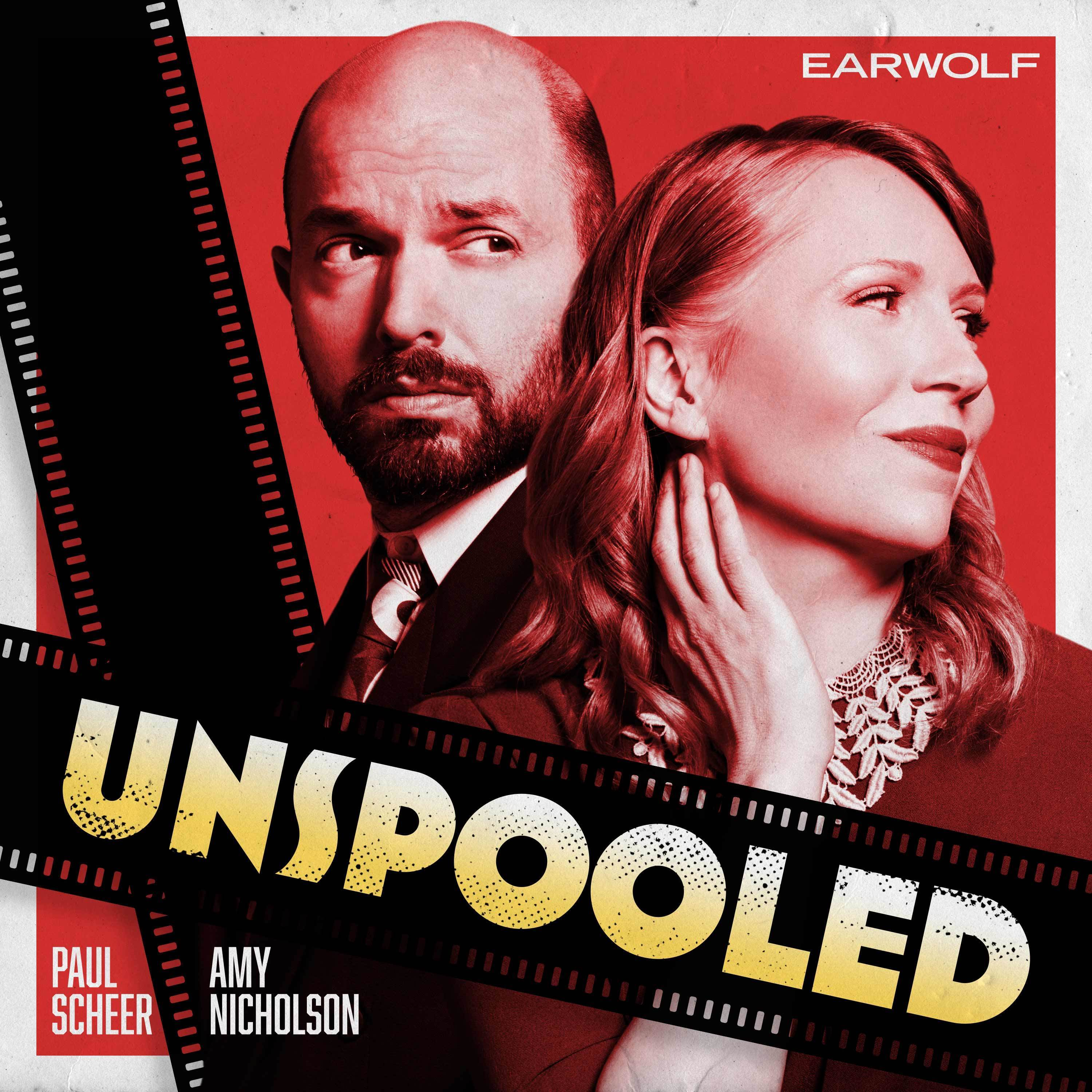 Unspooled Podcast image with paul Scheer and Amy Nicholson