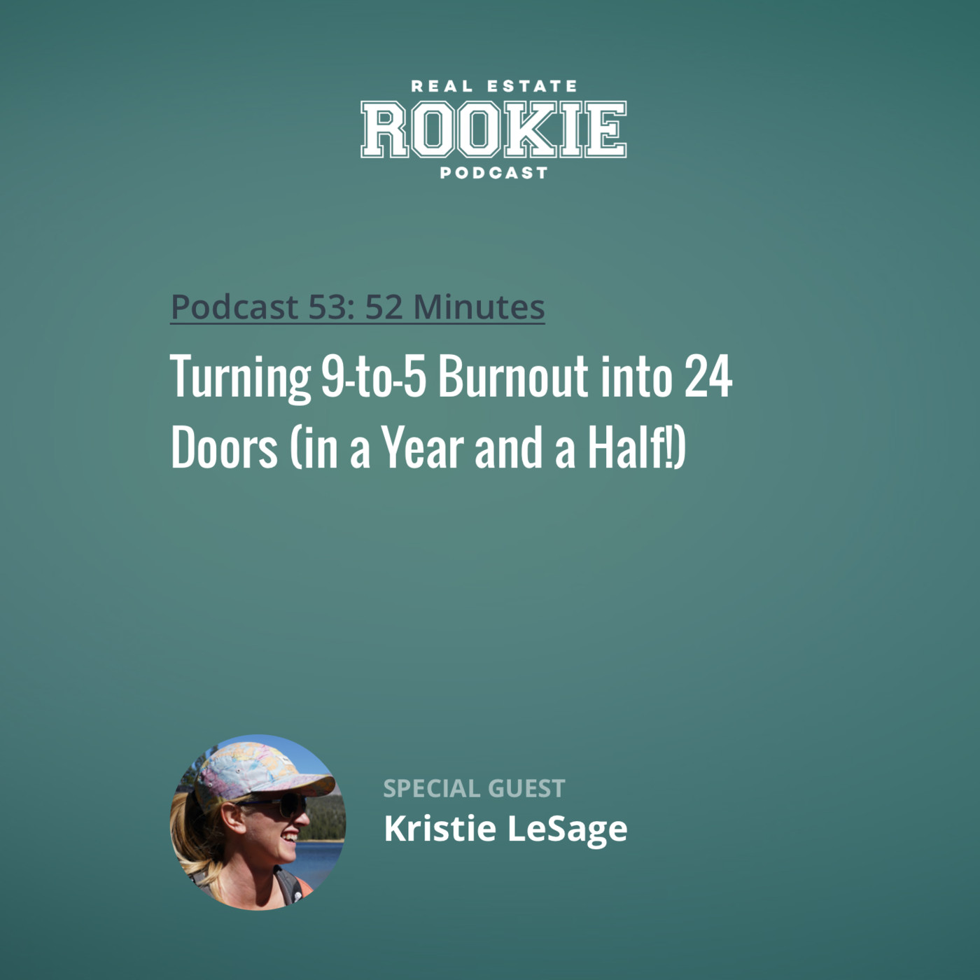 Turning 9-to-5 Burnout into 24 Doors (in a Year and a Half!) with Kristie LeSage