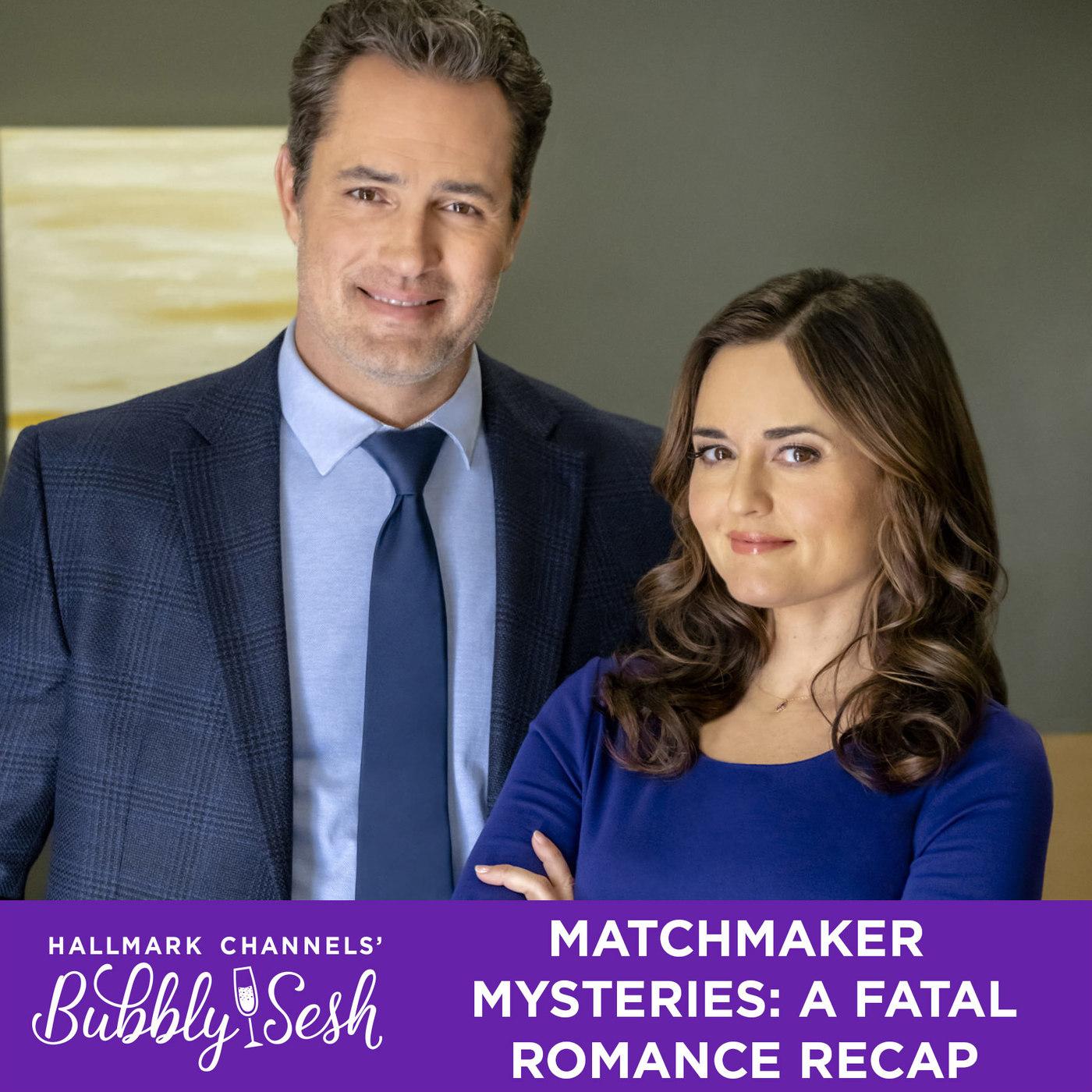 Matchmaker Mysteries: A Fatal Romance Recap