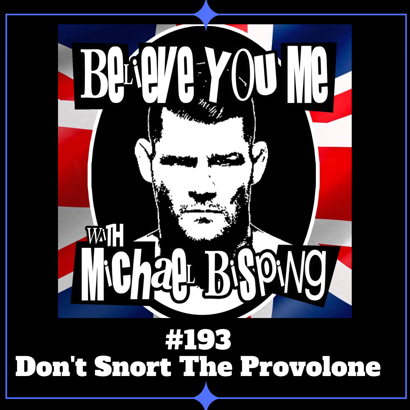 193 - Don't Snort The Provolone