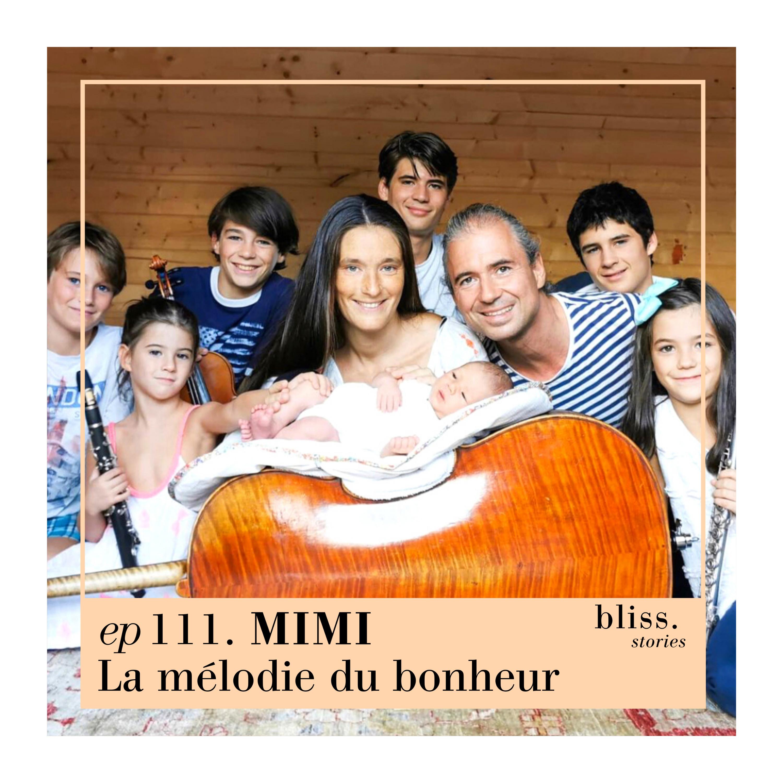 EP111- MIMI, LA MÉLODIE DU BONHEUR