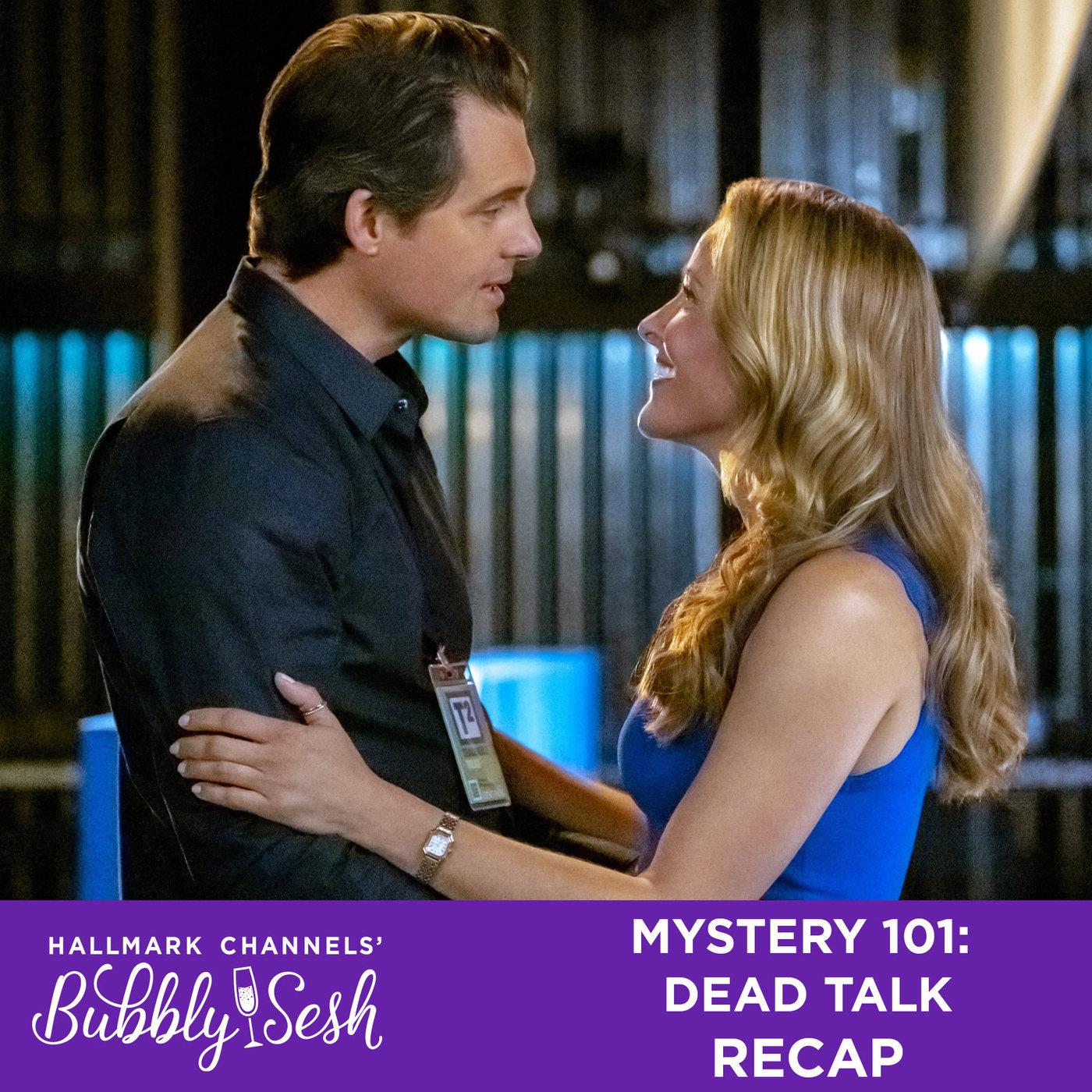 Mystery 101: Dead Talk Recap