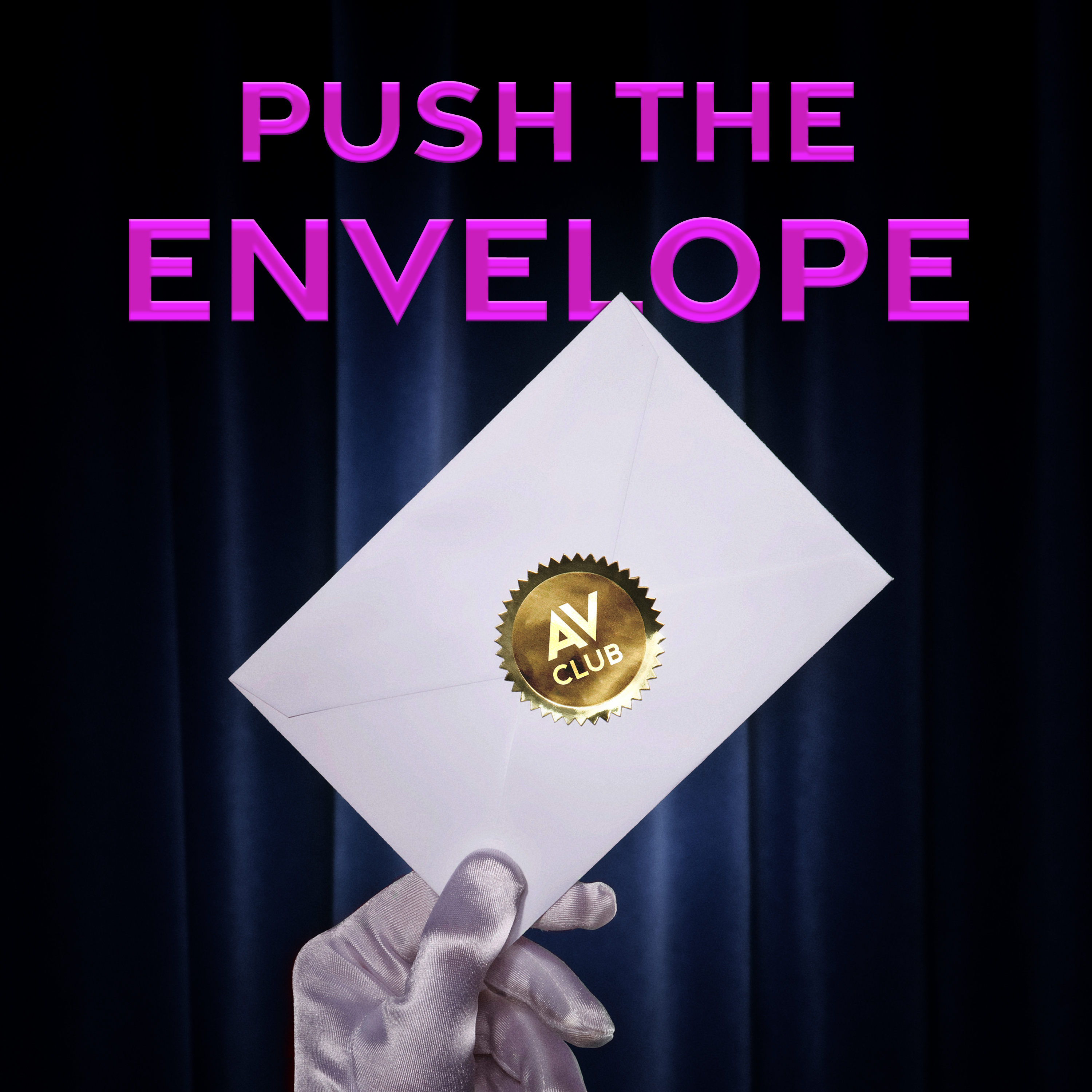 Push The Envelope: Unfiltered Conversations With And About Hollywood