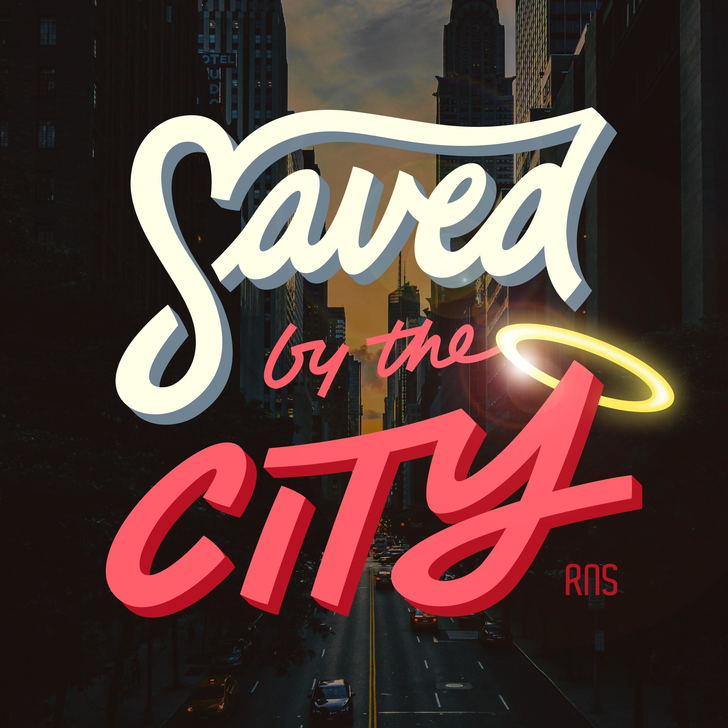 Saved by the City