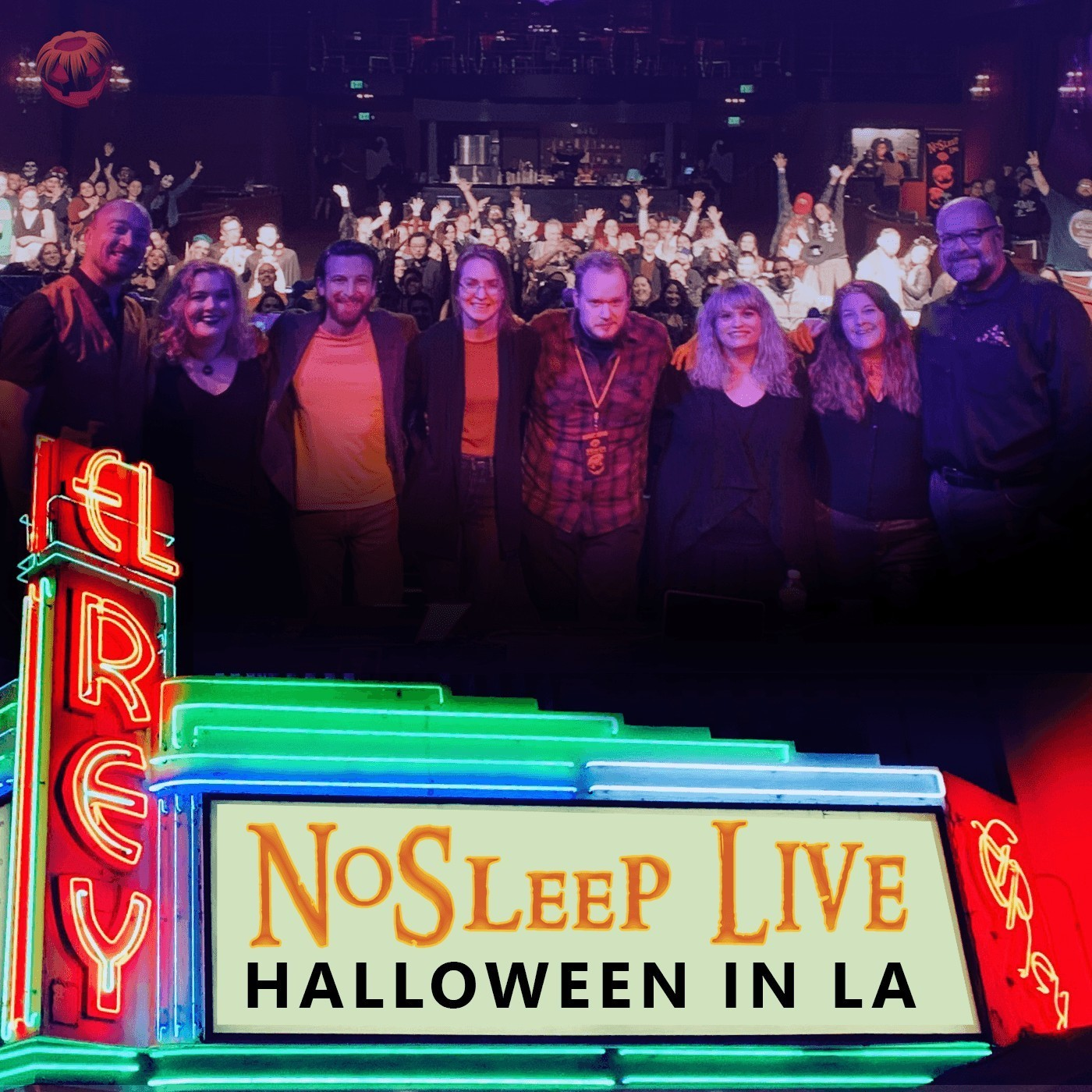 NoSleep Podcast S13E20a - Halloween Live at The El Rey Theatre