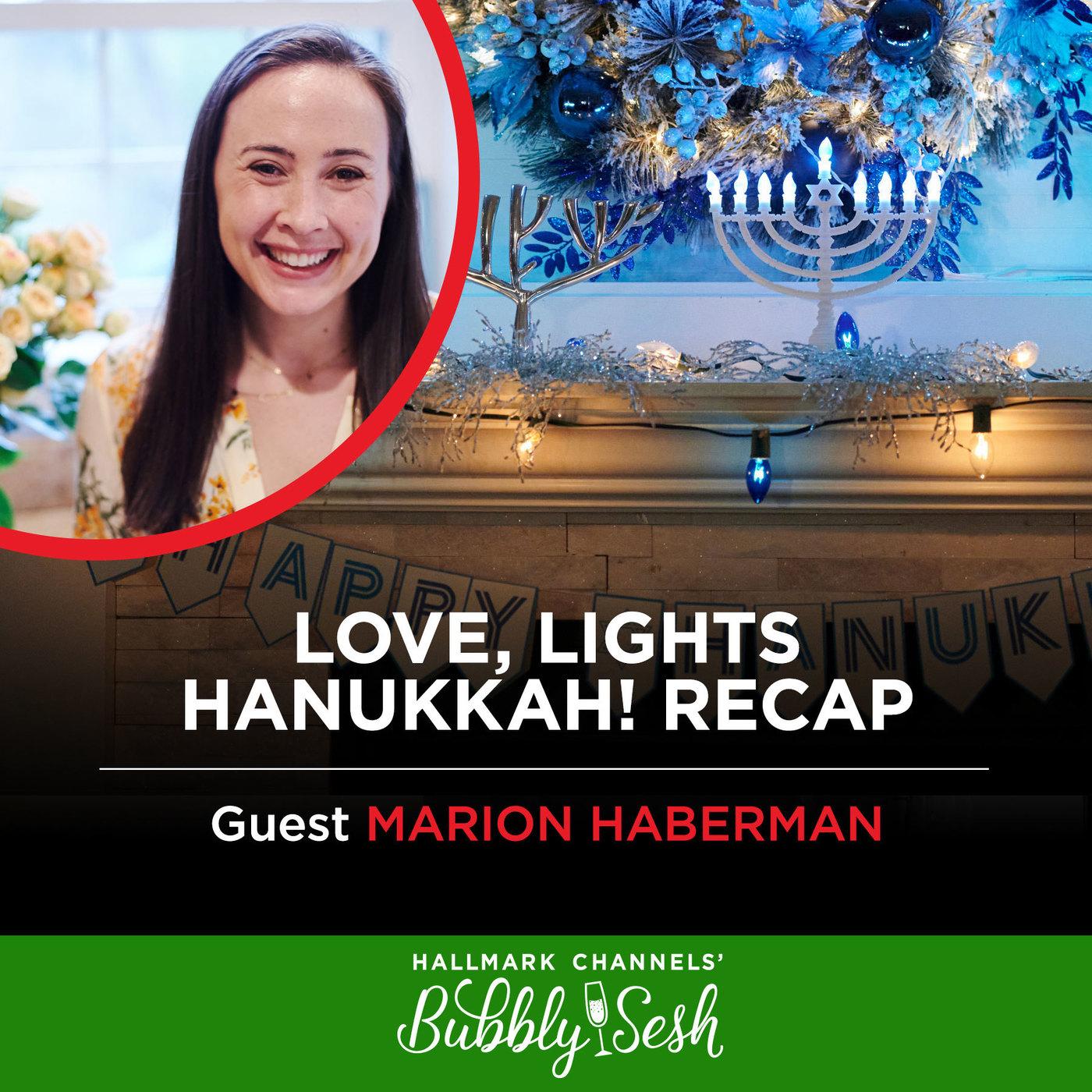 Love, Lights, Hanukkah! Recap with Marion Haberman