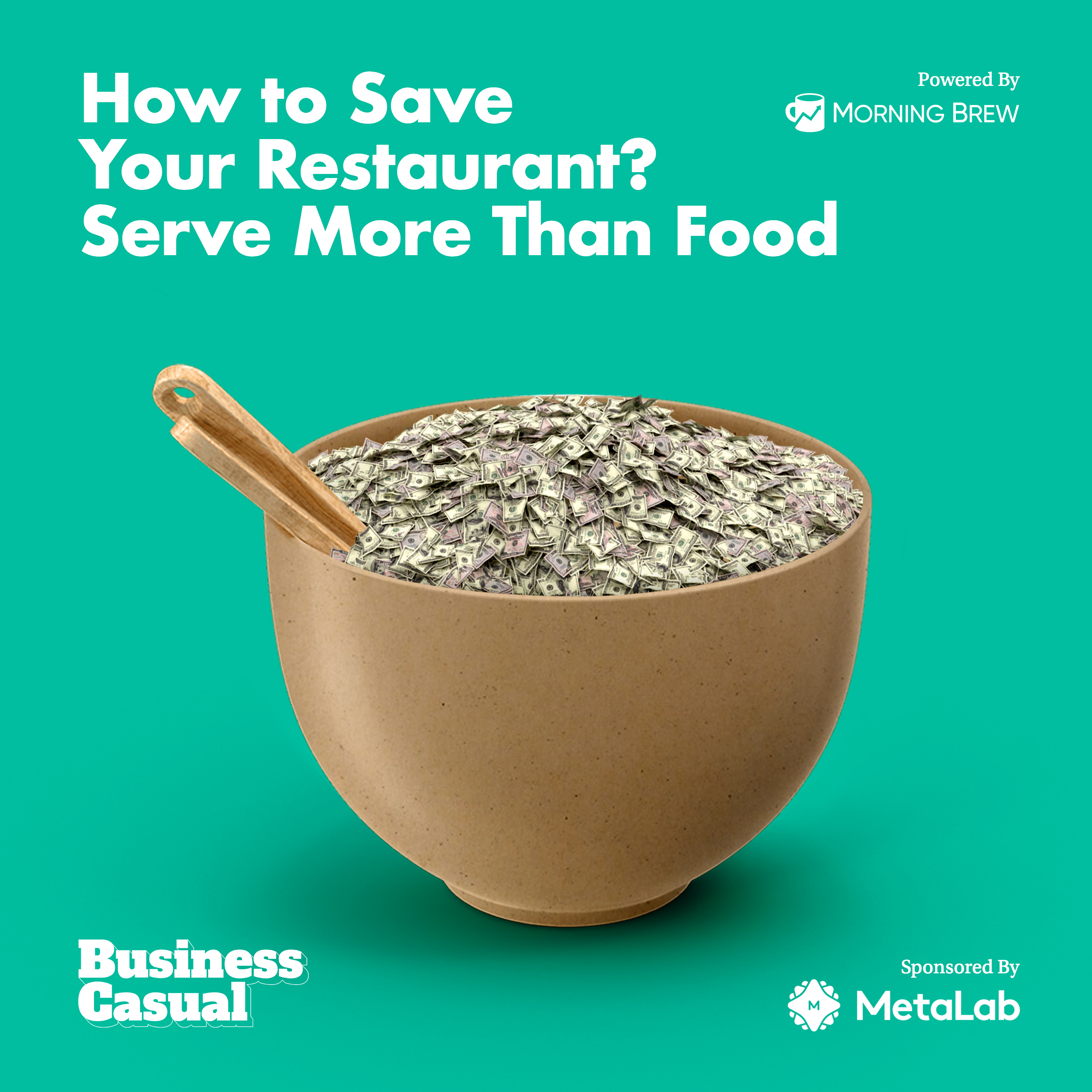 How to Save Your Restaurant? Serve More Than Food