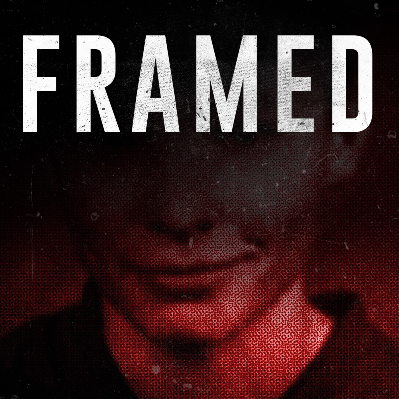 Framed: An Investigative Story - Hosted By Aaron