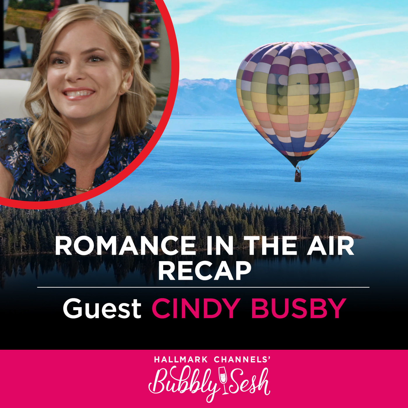 Romance in the Air Recap with Guest Cindy Busby