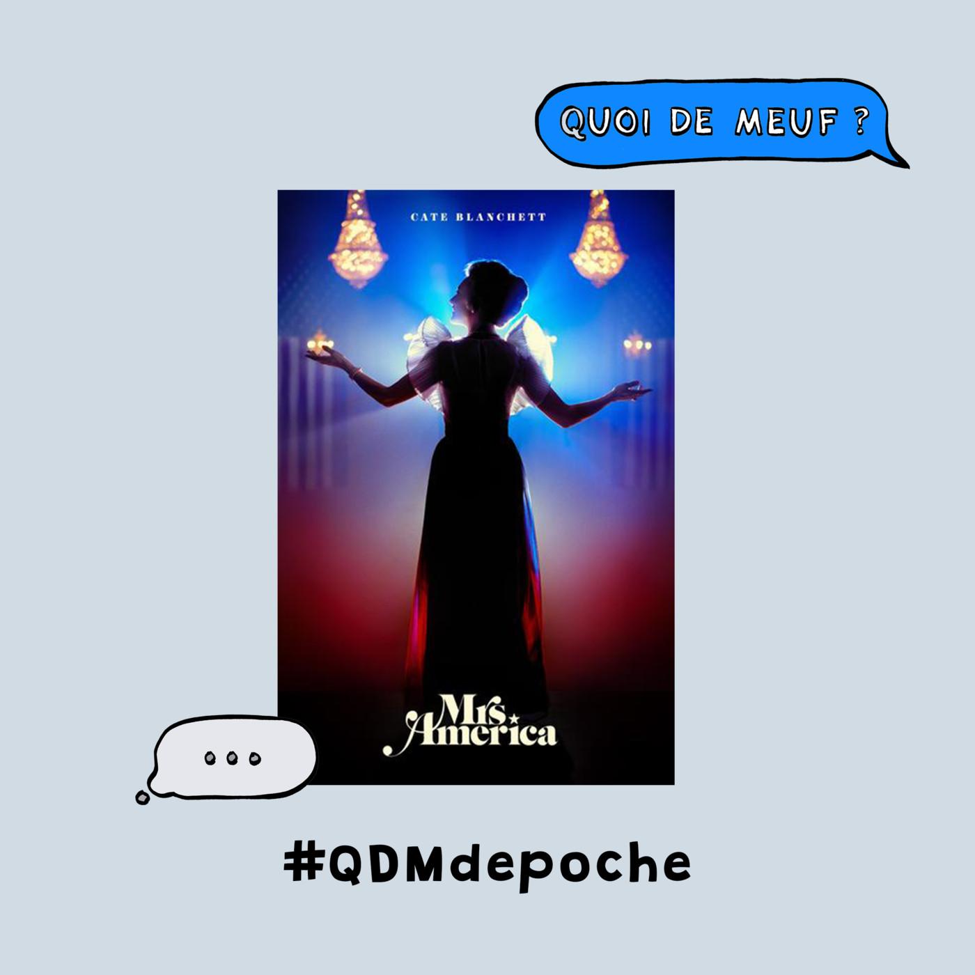 """#86 - QDM de Poche - La série """"Mrs America"""" de Dahvi Waller"""
