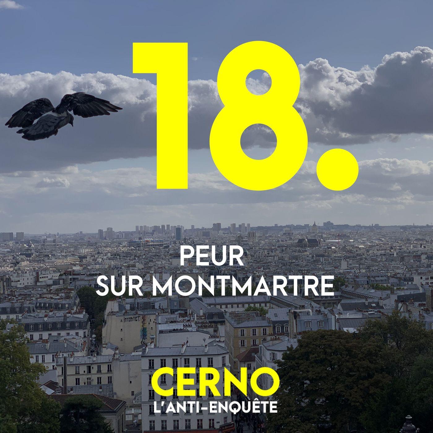 Episode 18 : Peur sur Montmartre
