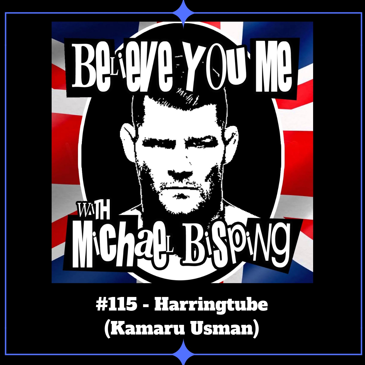 115 - Harringtube (Kamaru Usman)