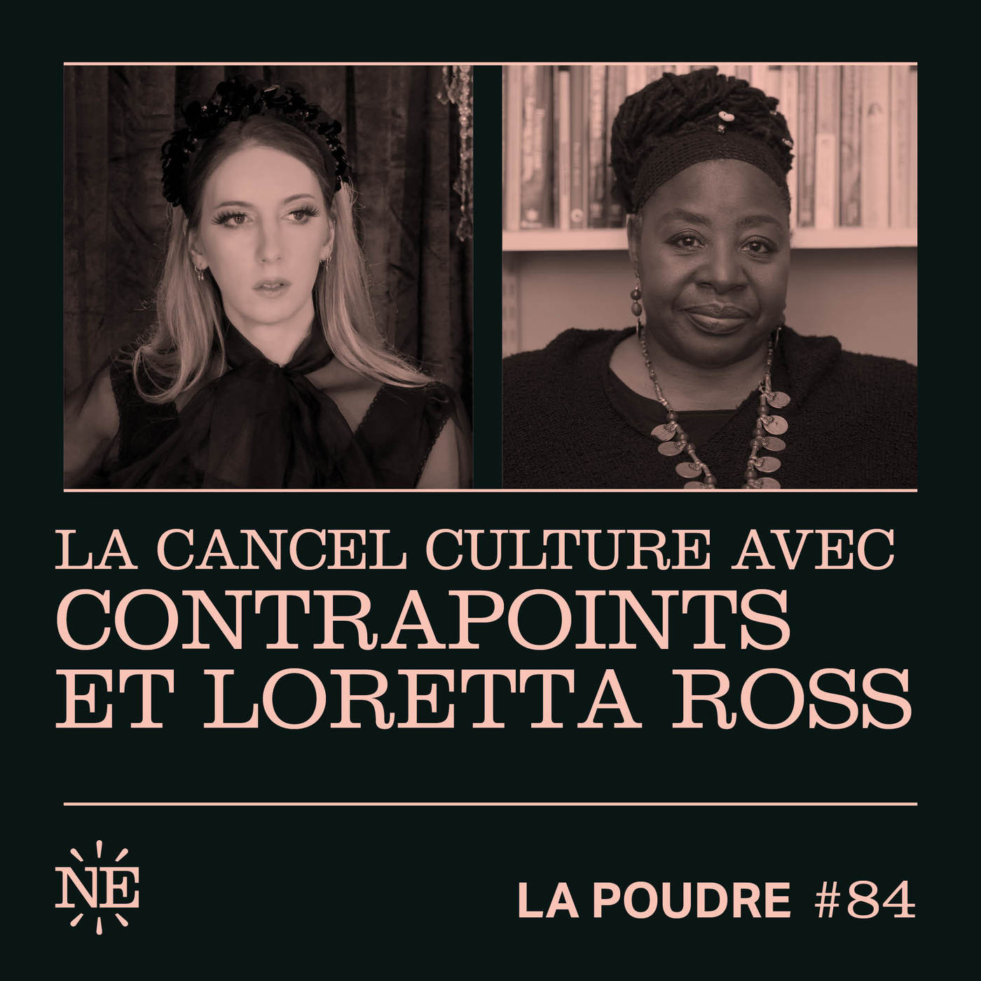 Épisode 84 - La cancel culture avec ContraPoints et Loretta Ross - 🇫🇷