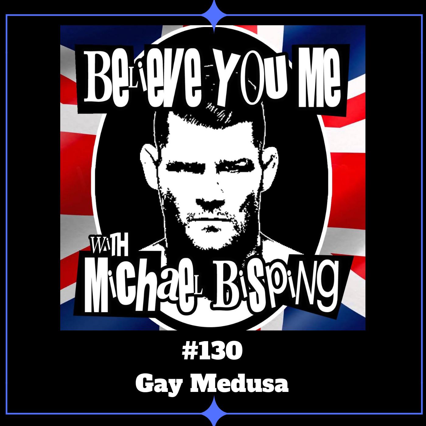 130 - Gay Medusa