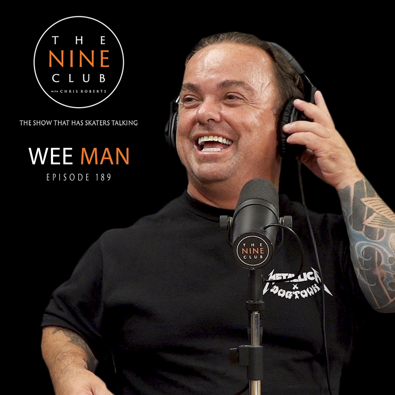 #189 - Wee Man