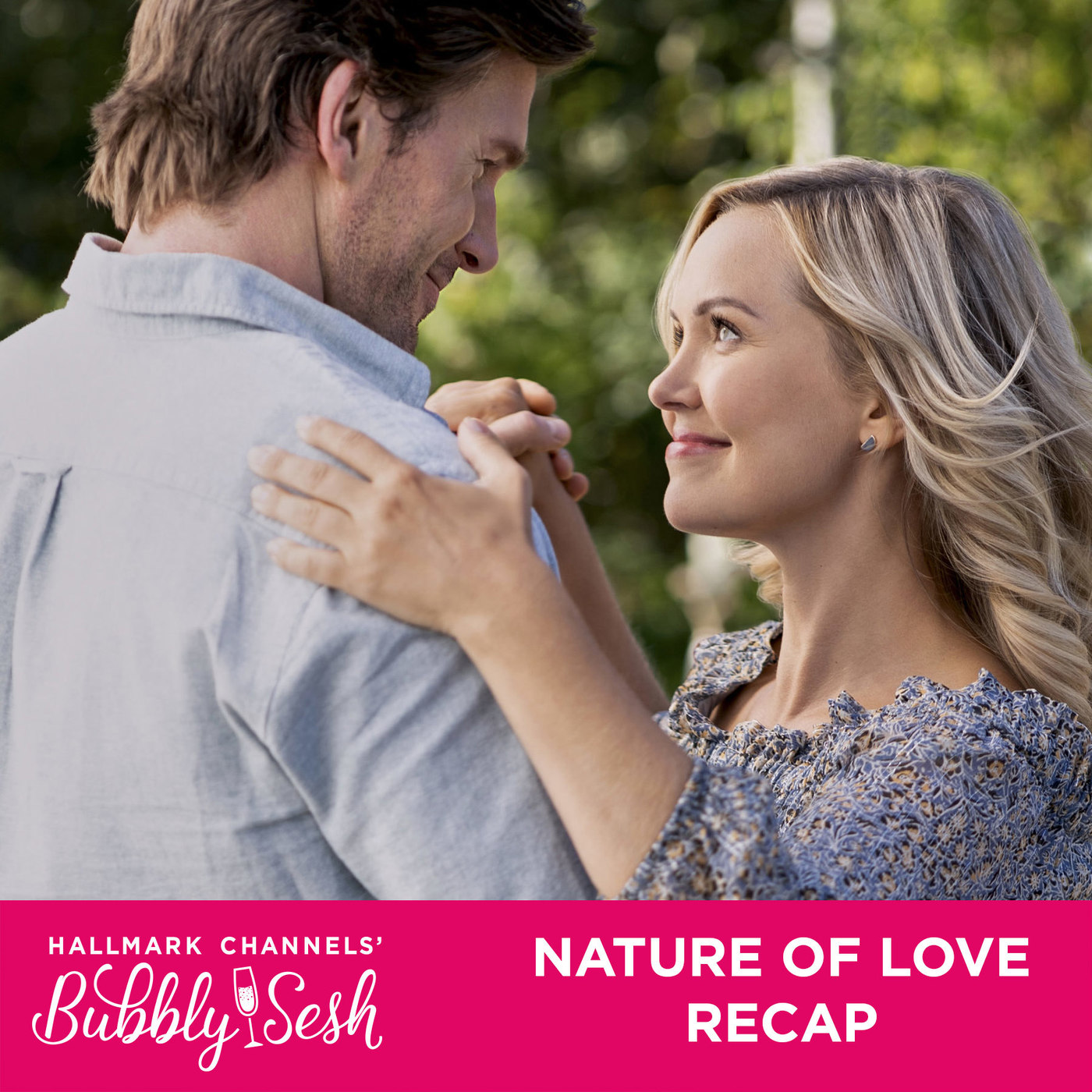 Nature of Love Recap